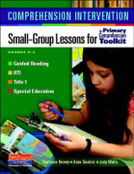 Comprehension Intervention : Small-Group Lessons for the Primary Comprehension Toolkit - Stephanie Harvey