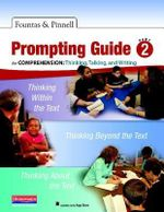 Fountas & Pinnell Prompting Guide Part 2 for Comprehension : Thinking, Talking, and Writing - Irene Fountas