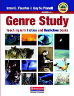 Genre Study : Teaching with Fiction and Nonfiction Books - Irene C Fountas