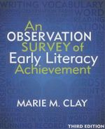 An Observation Survey of Early Literacy Achievement, Third Edition - Marie M Clay