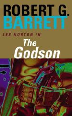 The Godson : A Les Norton Novel 4 - Robert G. Barrett