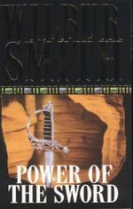 Power of the Sword - Wilbur Smith