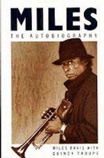 Miles : The Autobiography - Miles Davis