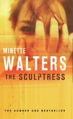 The Sculptress - Minette Walters