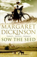 Sow the Seed - Margaret Dickinson