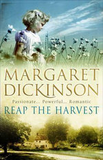 Reap the Harvest - Margaret Dickinson