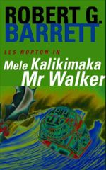 Mele Kalikamaka Mr. Walker : A Les Norton Novel 8 - Robert G. Barrett