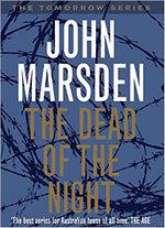 The Dead of the Night : The Tomorrow Series : Book 2 - John Marsden