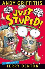 Just Stupid! : JUST! Series: Book 3 - Andy Griffiths