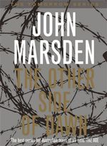 The Other Side of Dawn : The Tomorrow Series : Book 7 - John Marsden