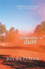 Yesterday's Dust - Joy Dettman