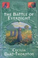 Battle of Evernight : Bitterbynde Trilogy - Dart-Thorn
