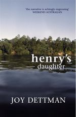 Henry's Daughter - Joy Dettman