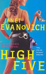 High Five : Stephanie Plum Series : Book 5 - Janet Evanovich