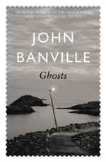 Ghosts - John Banville