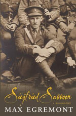 Siegfried Sassoon : Wartime Trauma and Healing in Wilfred Owen, Ivor G... - Max Egremont