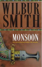 Monsoon : Courtneys - Wilbur Smith