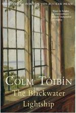 The Blackwater Lightship - Colm Toibin