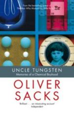 Uncle Tungsten : Memories of a Chemical Boyhood : Best American Science Writing (Paperback) - Oliver Sacks