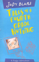 Tales of a Fourth Grade Nothing : Fudge Series - Judy Blume