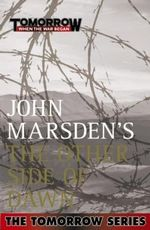 The Other Side of Dawn (Film Tie-In) : The Tomorrow Series : Book 7 - John Marsden