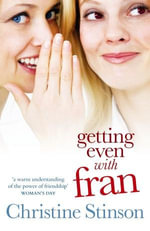 Getting Even with Fran - Christine Stinson