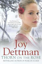 Thorn on the Rose : The Woody Creek Series : Book Two - Joy Dettman