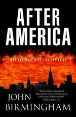 After America - John Birmingham