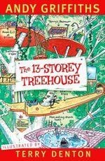 The 13-Storey Treehouse : Treehouse Series: Book 1 - Andy Griffiths