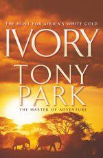 Ivory - Tony Park