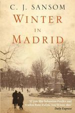 Winter in Madrid - C. J. Sansom