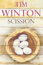 Scission - Tim Winton