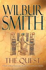 The Quest : Egyptian Novels - Wilbur Smith