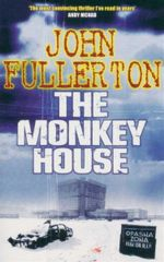 The Monkey House - John Fullerton