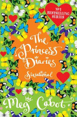 Princess Diaries: Sixsational - Meg Cabot