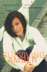 Surviving Amber : Some Guests Are Never Welcome... - Charlotte Calder