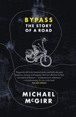Bypass : The Story of a Road - Michael Mcgirr