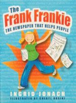 The Frank Frankie  : The Newspaper That Helps People - Ingrid Jonach