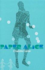 Paper Alice - Charlotte Calder