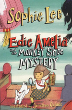 Edie Amelia and the Monkey Shoe Mystery - Sophie Lee