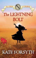 The Lightning Bolt : The Chain of Charms : Book 5 - Kate Forsyth