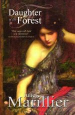 Daughter of the Forest : Sevenwaters - Juliet Marillier