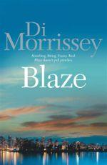 Blaze - Di Morrissey