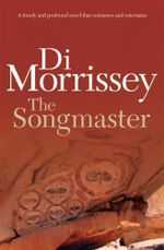 The Songmaster - Di Morrissey