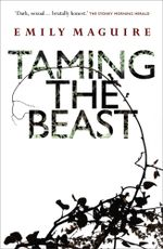 Taming the Beast - Emily Maguire