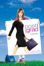Post Grad (film tie-in) : A Pre-Life Crisis - Emily Cassel