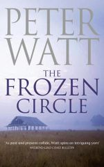 The Frozen Circle - Peter Watt