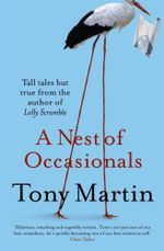 A Nest of Occasionals - Tony Martin