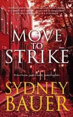 Move to Strike - Sydney Bauer