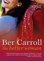 The Better Woman - Ber Carroll